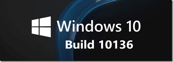 Windows10-build-10136